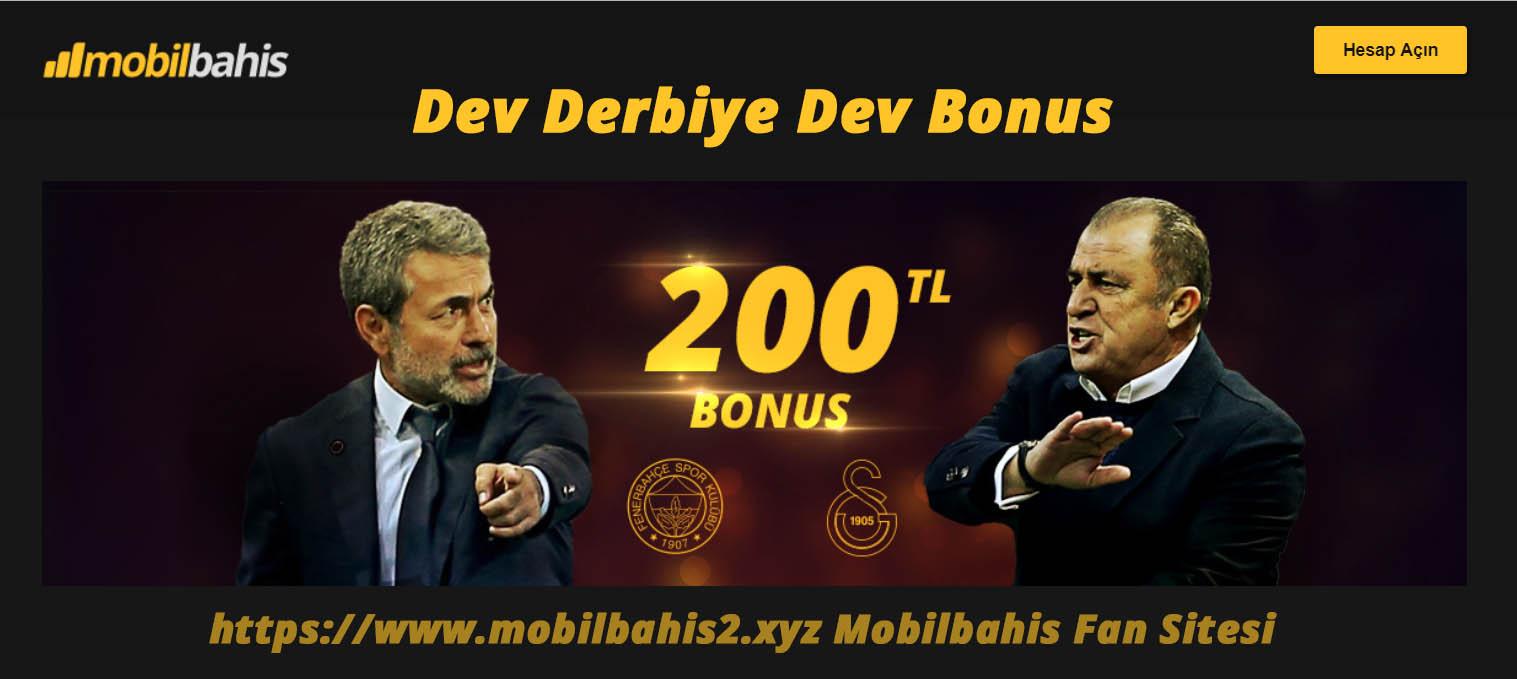 Dev Derbiye Dev Bonus - Tam 200 TL