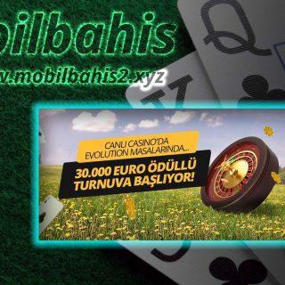 30 Bin Euro Ödüllü Turnuva Mobilbahis Sitesinde