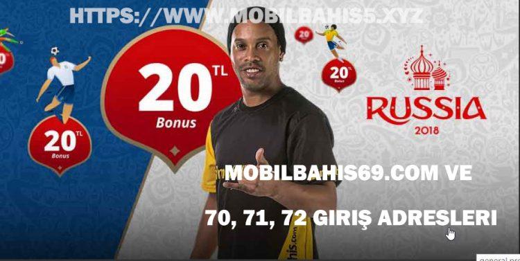 Mobilbahis69.com ve 70, 71, 72 Giriş Adresleri