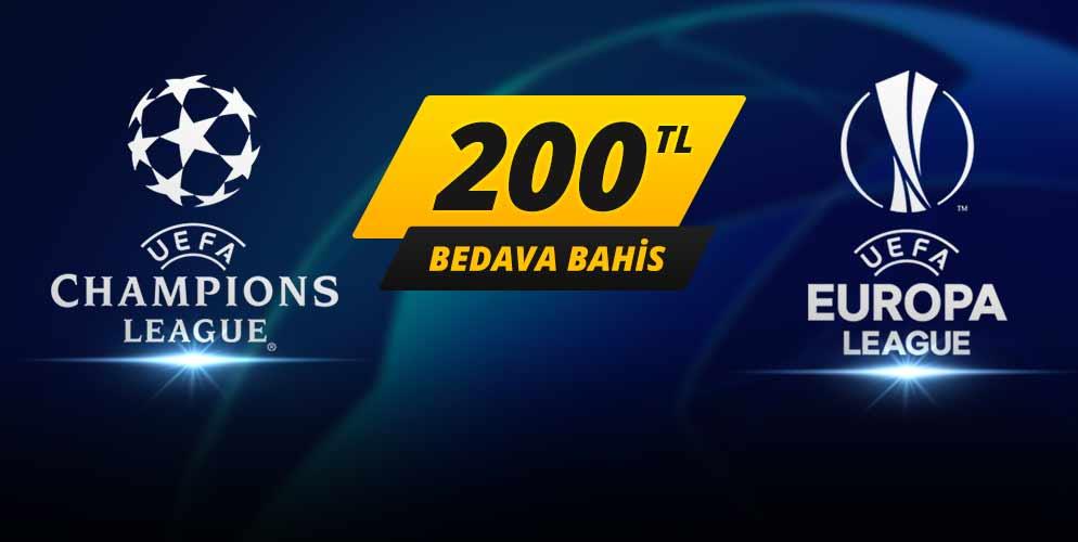 Avrupa Liglerine 200 TL Bedava Bahis