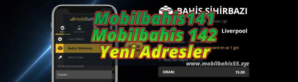 Mobilbahis141 ve Mobilbahis 142 Yeni Adresler